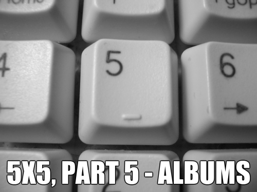 5x5, Part 5 - Albums