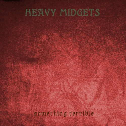 Heavy Midgets